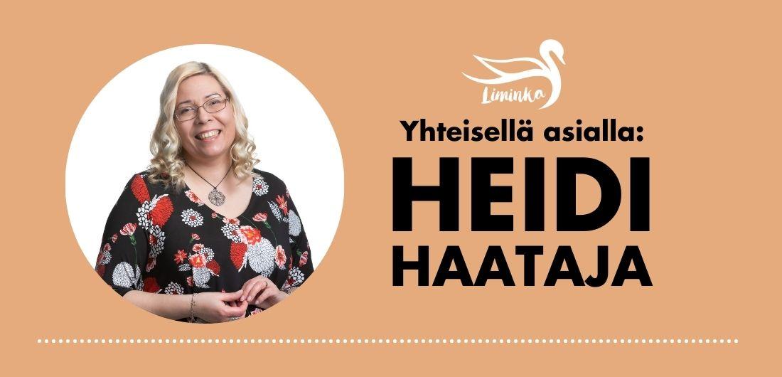 Nainen hymyilee Limingan kunnan logolla varustetussa käyntikortissa, jossa lukee: Yhteisellä asialla: Heidi Haataja.